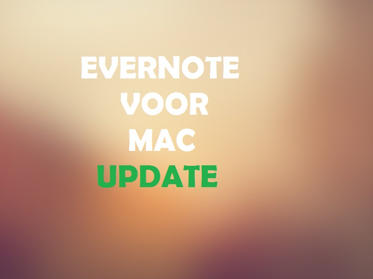 Evernote voor Mac UPDATE