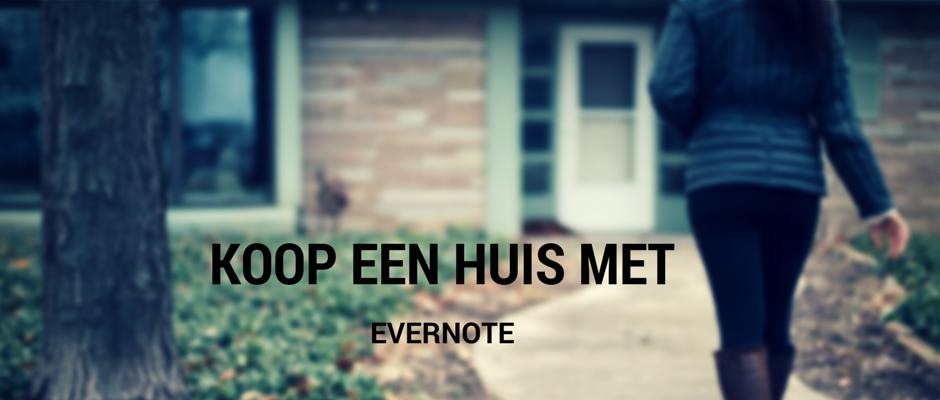 Zo koop je een huis met Evernote