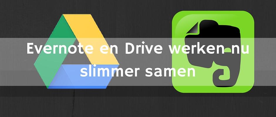 Evernote integreert met Google Drive om eenvoudiger bestanden toe te voegen aan notities